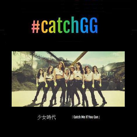 SNSD #CatchGG